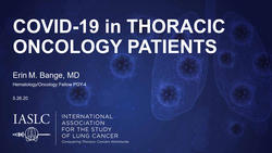 COVID-19 in Thoracic Oncology Patients